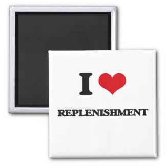 Imã Eu amo o Replenishment