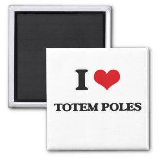 Imã Eu amo o Totem pólos
