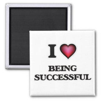 Imã Eu amo ser bem sucedido