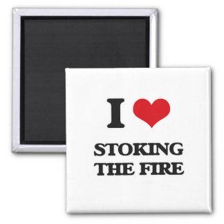 Imã Eu amo Stoking o fogo