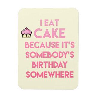 Ímã Eu como o bolo! Citações engraçadas