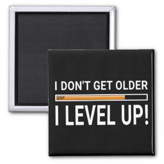 Imã Eu não obtenho mais idoso - I ascendente nivelado!