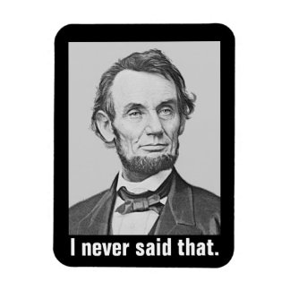 Ímã Eu nunca disse aquele: Abraham Lincoln engraçado