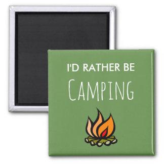 Imã Eu preferencialmente estaria acampando