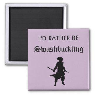 Imã Eu preferencialmente seria Swashbuckling