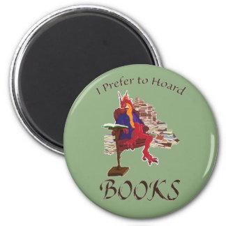 Imã Eu prefiro acumular livros