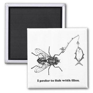 Imã Eu prefiro pescar com moscas