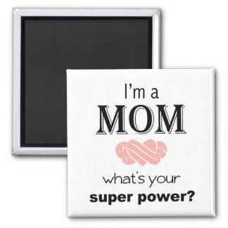Imã Eu sou um ímã do quadrado do poder super da mamã