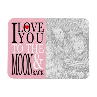 Ímã Eu te amo à lua e à foto traseira