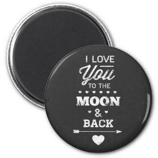 Imã Eu te amo à lua e à parte traseira