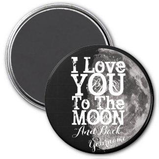 Imã Eu te amo à lua e à parte traseira com seu nome