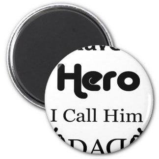 Imã Eu tenho um herói que eu o chamo pai