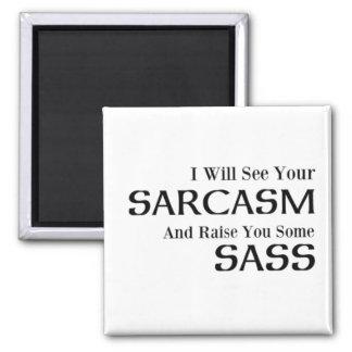 Imã Eu verei seu sarcasmo e aumentá-lo-ei algum Sass