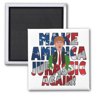 Imã Faça América jurássico outra vez!