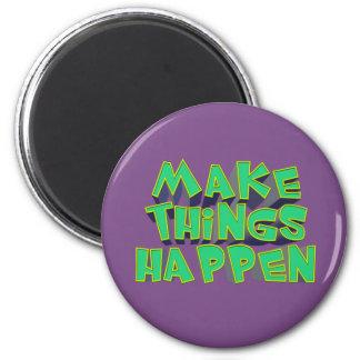 Imã Faça coisas acontecer