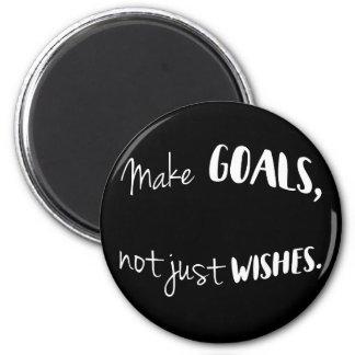 Imã Faça objetivos, não apenas ímã dos desejos