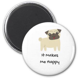 Imã Faz-me o Pug feliz