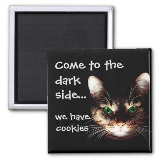 """Imã Gatos de Badass - """"o lado escuro tem biscoitos """""""