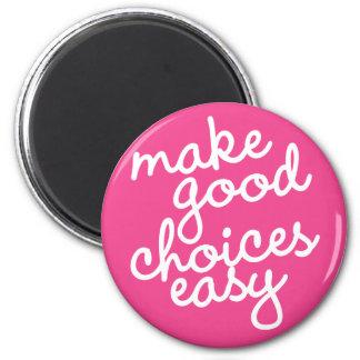 Imã Hábito #18 - Faça boas escolhas fáceis