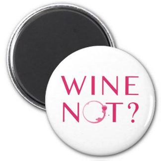 Imã Humor do amante de vinho do vinho não |