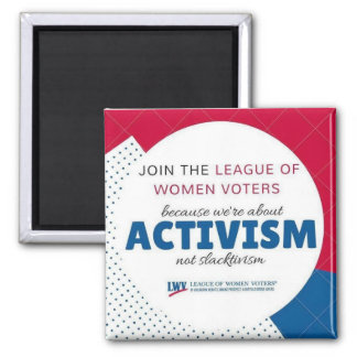 Imã Ímã de Slactivism do activismo de LWVAH não