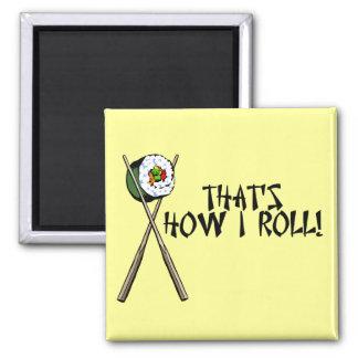 Imã Isso é como eu rolo o ímã do sushi