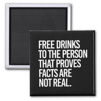Imã Livre bebidas à pessoa que prova que os fatos são