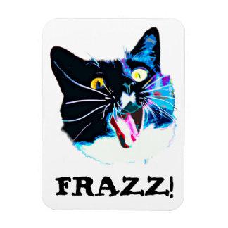 """Ímã louco do gato, """"FRAZZ! """""""