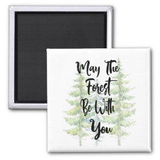 Imã Maio a floresta seja com você