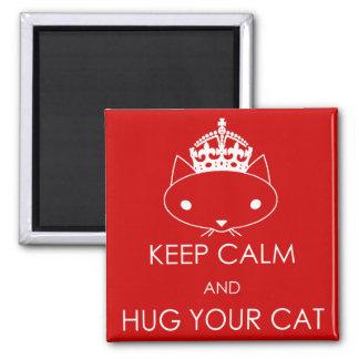 Imã Mantenha a calma e abrace seu ímã bonito do gato