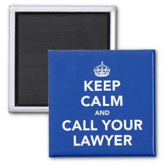 Imã Mantenha a calma e chame seu advogado