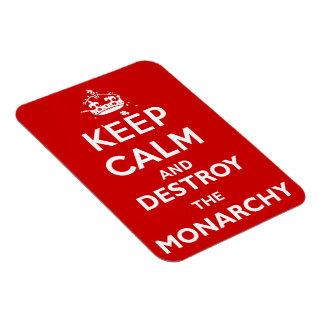 Ímã Mantenha a calma e destrua a monarquia