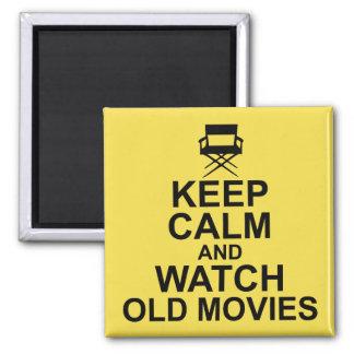 Imã Mantenha a calma e olhe filmes velhos