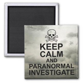 Imã Mantenha a calma e Paranormal para investigar