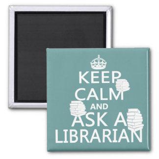 Imã Mantenha a calma e pergunte a um bibliotecário