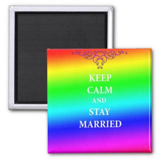 Imã Mantenha a calma e permaneça casou o ímã quadrado