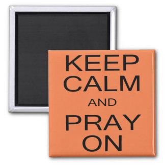 Imã Mantenha a calma e Pray no quadrado o ímã de 2