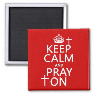 Imã Mantenha a calma e Pray sobre - tudo colore
