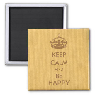 Imã Mantenha a calma e seja papel de embalagem natural