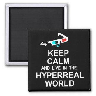 Imã Mantenha a calma e viva no mundo hyperreal