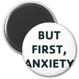 Imã Mas primeiramente, ansiedade