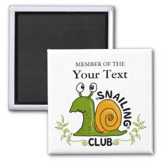 Imã Membro de clube de Snailing