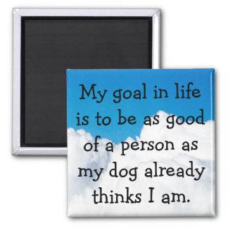 Imã Meu cão pensa que eu sou grande!