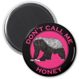 Imã Não me chame arte da feminista do rosa do texugo