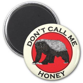 Imã Não me chame mel, arte feminista vermelha do