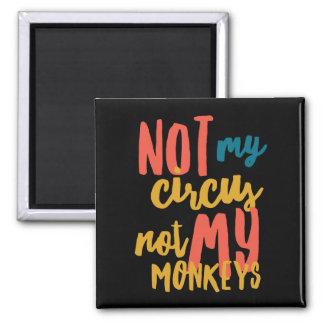 Imã Não meu circo ímã do quadrado de 2 polegadas