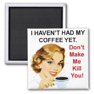 Imã Não tiveram o café contudo o ímã quadrado