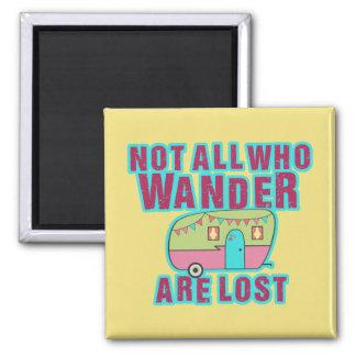 Imã Não tudo que Wander é ímãs perdidos