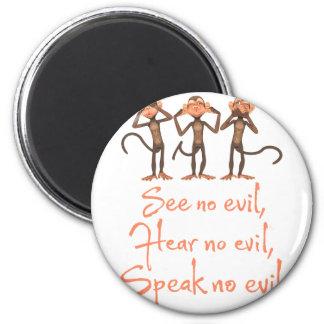 Imã Não veja nenhum mau - para não ouvir nenhum mau -