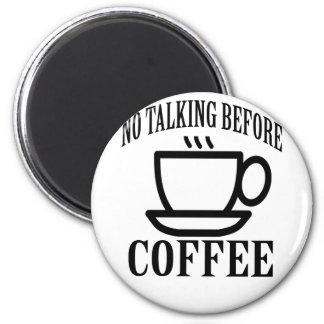 Imã Nenhuma fala antes do café.
